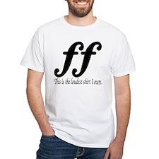 """Fortissimo """"loud"""" Shirt"""