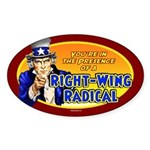 Right-Wing Radical Oval Sticker (50 pk)