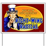 Right-Wing Radical Yard Sign