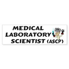 Medical Laboratory Scientist Bumper Bumper Sticker