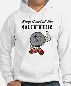 Keep It Out of the Gutter Hoodie