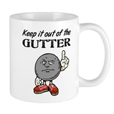 Keep It Out of the Gutter Mug