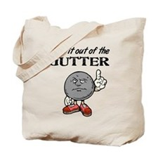 Keep It Out of the Gutter Tote Bag