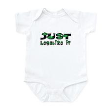 Just Legalize It Marijuana Infant Bodysuit
