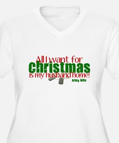 All I want Army Wife T-Shirt
