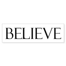 Believe Bumper Bumper Sticker