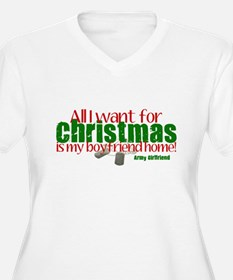All I want Army Girlfriend T-Shirt