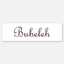 Bubeleh Bumper Bumper Bumper Sticker