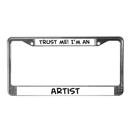 Trust Me: Artist License Plate Frame