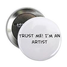 Trust Me: Artist Button
