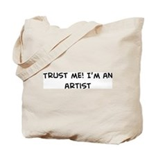 Trust Me: Artist Tote Bag