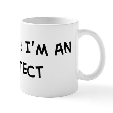 Trust Me: Architect Mug