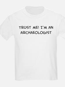 Trust Me: Archaeologist Kids T-Shirt