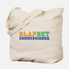 Slap Bet Commissioner Tote Bag