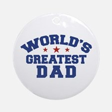 World's Greatest Dad Ornament (Round)