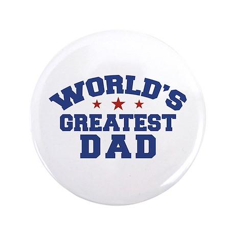 "World's Greatest Dad 3.5"" Button"