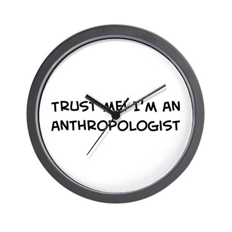 Trust Me: Anthropologist Wall Clock