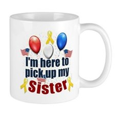 Pick up my Sister Mug