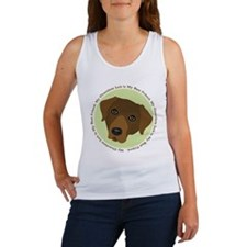 My Chocolate Lab is my best.... Women's Tank Top