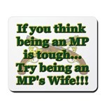 MP Wife Mousepad