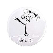 """kick it! 3.5"""" Button"""