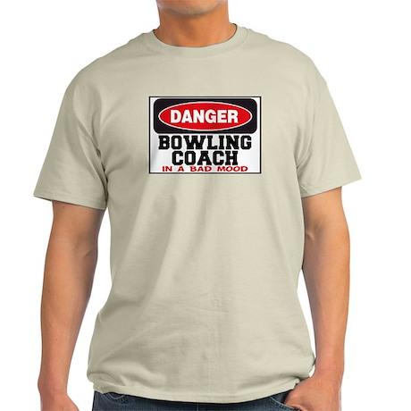 Bowling Coach in Bad Mood Light T-Shirt