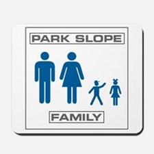 Park Slope Mommy and Daddy Mousepad