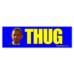 Obama: THUG Bumper Bumper Sticker