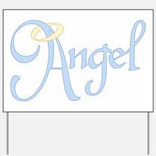 Angel Text Yard Sign
