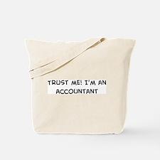 Trust Me: Accountant Tote Bag
