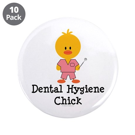 "Dental Hygiene Chick 3.5"" Button (10 pack)"