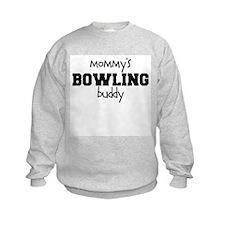 Mommy's Bowling Buddy Sweatshirt