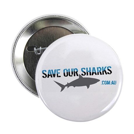 """Save Our Sharks 2.25"""" Button"""