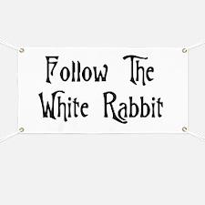 Follow The White Rabbit Banner