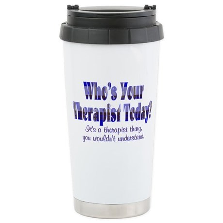 Therapist Stainless Steel Travel Mug