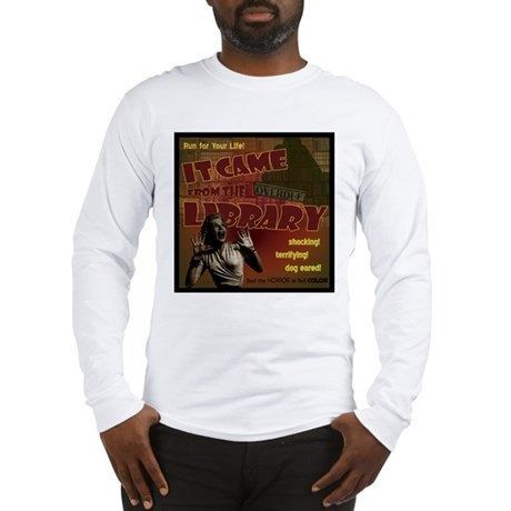 Came from the Library Long Sleeve T-Shirt