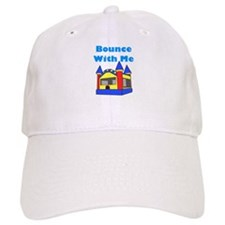 Bounce With Me Baseball Cap