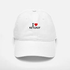 I Love Ketchup Baseball Baseball Baseball Cap