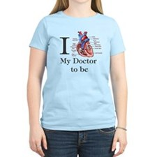 I Heart my Doctor to be T-Shirt