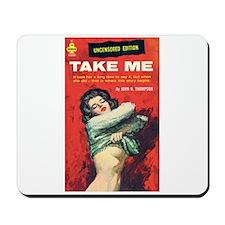 """Mousepad - """"Take Me"""""""