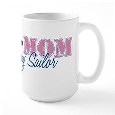 Navy Mom Proud of my Sailor Mug