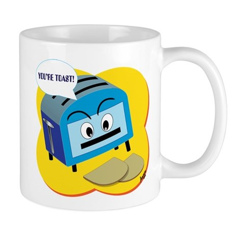 You're Toast! Mug