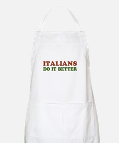 Italians Do it Better BBQ Apron