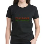 Italians Do it Better Women's Dark T-Shirt