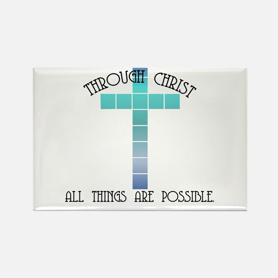 Through Christ all things are Rectangle Magnet