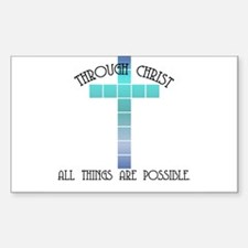 Through Christ all things are Sticker (Rectangular