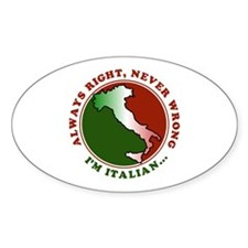 Always Right, Never Wrong Oval Decal