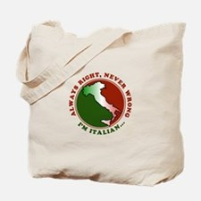 Always Right, Never Wrong Tote Bag