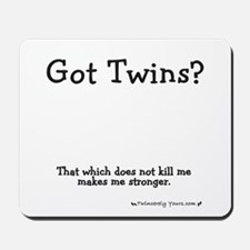 Got Twins - Stronger Mousepad