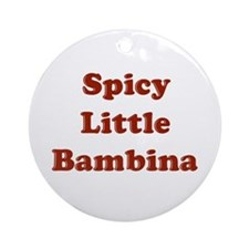 Spicy Little Bambina Ornament (Round)